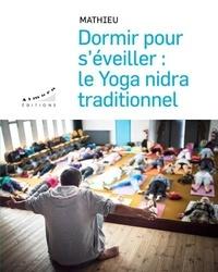 Dormir pour séveiller - Le yoga nidra traditionnel.pdf