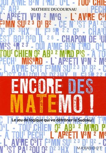 Mathieu Ducournau - Encore des Matémo !.