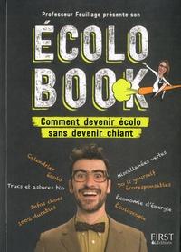 Mathieu Duméry et Lénie Cherino - Professeur Feuillage présente son Ecolo Book - Comment devenir écolo sans devenir chiant.