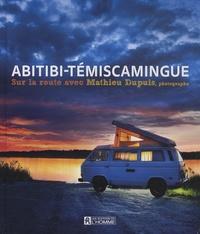 Mathieu Dupuis - Abitibi-Témiscamingue - Sur la route avec Mathieu Dupuis, photographe.