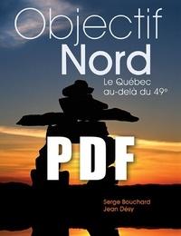 Mathieu Dupuis et Heiko Wittenborn - OBJECTIF NORD, Le Québec au-delà du 49e.