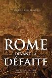 Mathieu Engerbeaud - Rome devant la défaite (753-264 avant J.-C.).