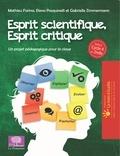 Mathieu Farina et Elena Pasquinelli - Esprit scientifique, esprit critique - Tome 2, Un projet pédagogique pour la classe Cycle 4 et 2nde.