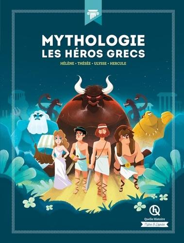 Mythologie, les héros grecs. Hélène, Thésée, Ulysse, Hercule
