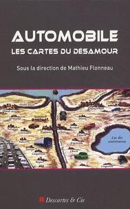 Mathieu Flonneau - Automobile : Les cartes du désamour - Généalogies de l'anti-automobilisme.