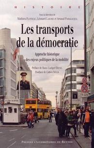 Mathieu Flonneau et Léonard Laborie - Les transports de la démocratie - Approche historique des enjeux politiques de la mobilité.