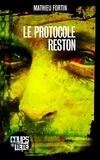 Mathieu Fortin - Le protocole Reston.