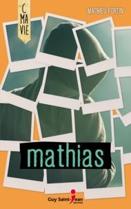 Mathieu Fortin - Mathias.