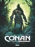 Mathieu Gabella et Anthony Jean - Conan le Cimmérien Tome 3 : Au-delà de la rivière noire.