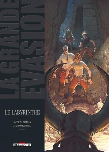 La grande évasion Tome 2 Le labyrinthe