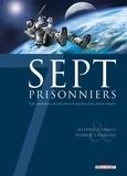 Mathieu Gabella et Patrick Tandiang - Sept prisonniers - Sept condamnés doivent percer le mystère d'une prison lunaire.