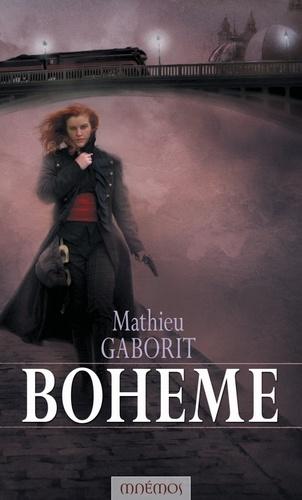 Mathieu Gaborit - Bohème - Les Rives d'Antipolie - Revolutsya, L'Intégrale.