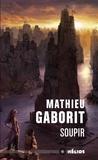 Mathieu Gaborit - Soupir.
