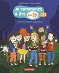 Mathieu Grousson et Séverine Cordier - Je commence à lire en BD - CE1  : L'anniversaire surprise.