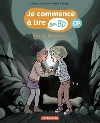 Mathieu Grousson et Sibylle Ristroph - Je commence à lire en BD - CP  : L'os de dinosaure.