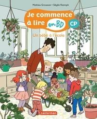 Mathieu Grousson et Sibylle Ristroph - Je commence à lire en BD - CP  : Un bébé à l'école.