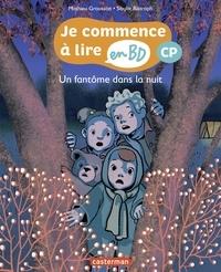 Mathieu Grousson et Sibylle Ristroph - Je commence à lire en BD - CP  : Un fantôme dans la nuit.
