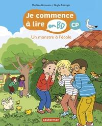 Mathieu Grousson et Sibylle Ristroph - Je commence à lire en BD - CP  : Un monstre à l'école.
