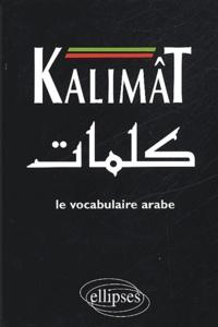 Kalimât. Le vocabulaire arabe.pdf