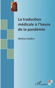 Mathieu Guidère - La traduction médicale à l'heure de la pandémie.