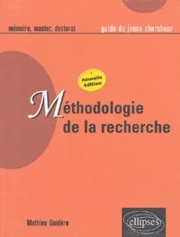 Mathieu Guidère - Méthodologie de la recherche - Guide du jeune chercheur en Lettres, Langues, Sciences humaines et sociales.