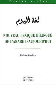 Goodtastepolice.fr Nouveau lexique bilingue de l'arabe d'aujourd'hui Image