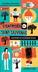 Mathieu Handfield et Simon Boulerice - Les cicatrisés de Saint-Sauvignac - Histoires de Glissades d'eau.
