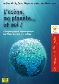 Locéan, ma planète... et moi! - Projet déducation à lenvironnement et au développement durable, à destination de lécole primaire et du collège : CM1, CM2, 6e, 5e.pdf