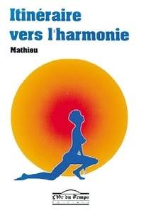 Mathieu - Itinéraire vers l'harmonie.