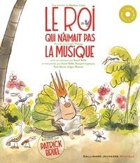 Mathieu Laine - Le roi qui n'aimait pas la musique. 1 CD audio