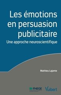 Les émotions en persuasion publicitaire - Une approche neuroscientifique.pdf
