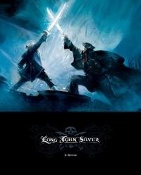 Mathieu Lauffray et Xavier Dorison - Long John Silver Tome 2 : Neptune - Edition luxe.