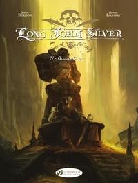 Mathieu Lauffray et Xavier Dorison - Long John Silver Tome 4 : Guiana-Capac.