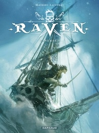 Mathieu Lauffray - Raven - Tome 1.