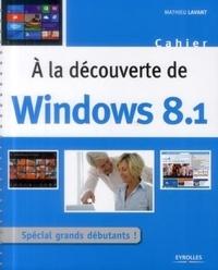 Galabria.be A la découverte de Windows 8.1 - Spécial grands débutants Image