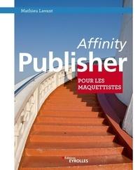 Mathieu Lavant - Affinity Publisher pour les maquettistes.