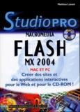Mathieu Lavant - Flash MX 2004. 1 Cédérom