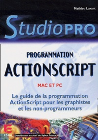 Mathieu Lavant - Programmation Actionscript - Mac et PC.