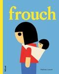 Mathieu Lavoie - Frouch.