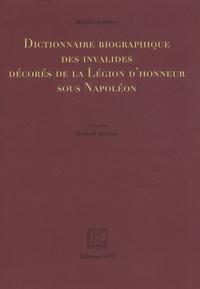 Deedr.fr Dictionnaire biographique des invalides décorés de la Légion d'honneur sous Napoléon Image