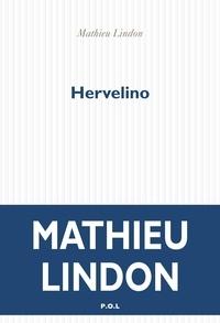 Mathieu Lindon - Hervelino.