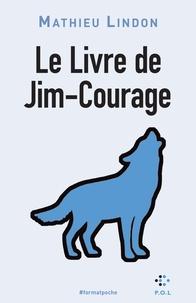 Mathieu Lindon - Le livre de Jim-Courage.