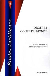 Mathieu Maisonneuve - Droit et coupe du monde.