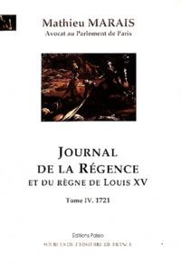 Histoiresdenlire.be Journal de la Régence et du règne de Louis XV - Tome 4, 1721 Image
