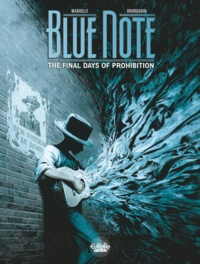 Mathieu Mariolle et  Mikaël Bourgouin - Blue note - Volume 2 - The Final Days of Prohibition.