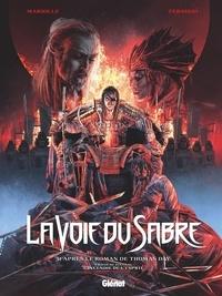 Mathieu Mariolle et Federico Carlo Ferniani - La voie du sabre Tome 3 : L'incendie de l'esprit - Exclusif : cahier graphique réservé à la 1ère édition.