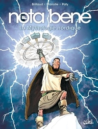 Mathieu Mariolle et Benjamin Brillaud - Nota Bene Tome 3 : La Mythologie nordique.