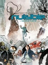 Mathieu Mariolle et Alfio Buscaglia - Nuisible Tome 3 : Quarantaine.