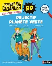 Mathieu Mariolle et  Sarujin - Objectif planète verte - Du CM1 au CM2.