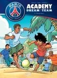 Mathieu Mariolle et  Bento - Paris Saint-Germain Academy Dream Team Tome 2 : Paris do Brasil !.